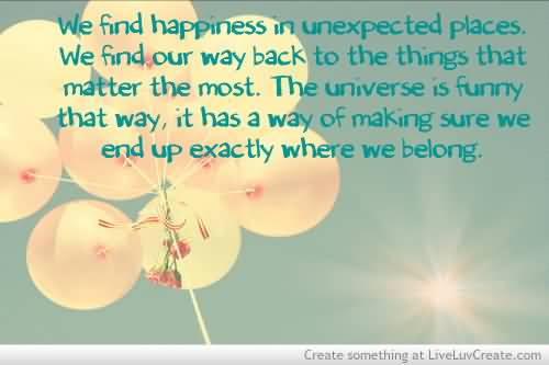 we-find-happiness-in-unexpected-places